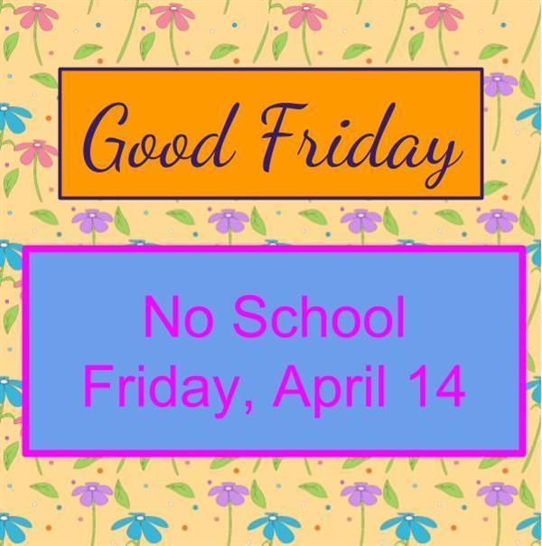 Good_Friday_no_school.jpg